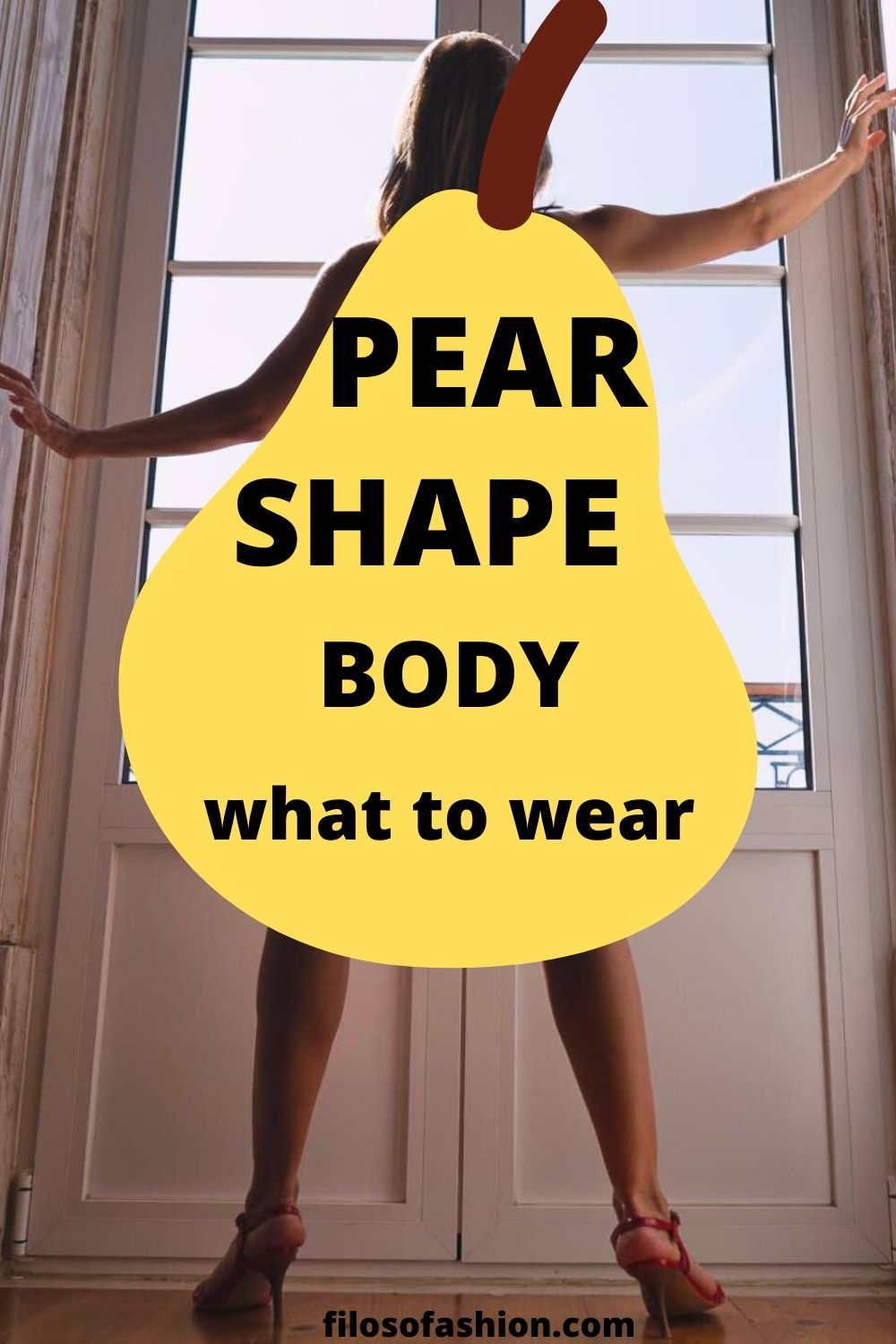 how to dress for a pear shape body