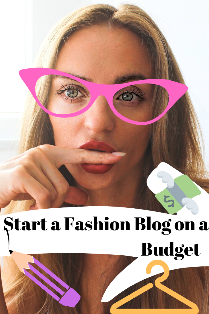 How to start a fashion blog on a budget