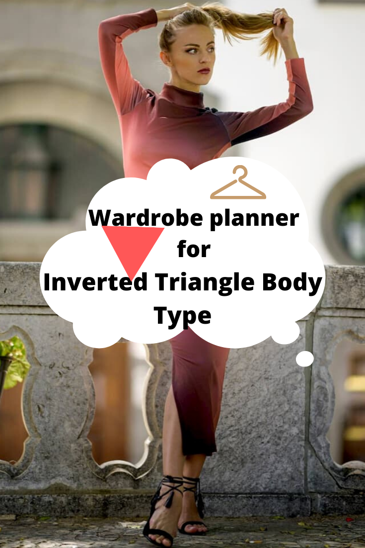 Wardrobe planner Checklist for Inverted triangle body type