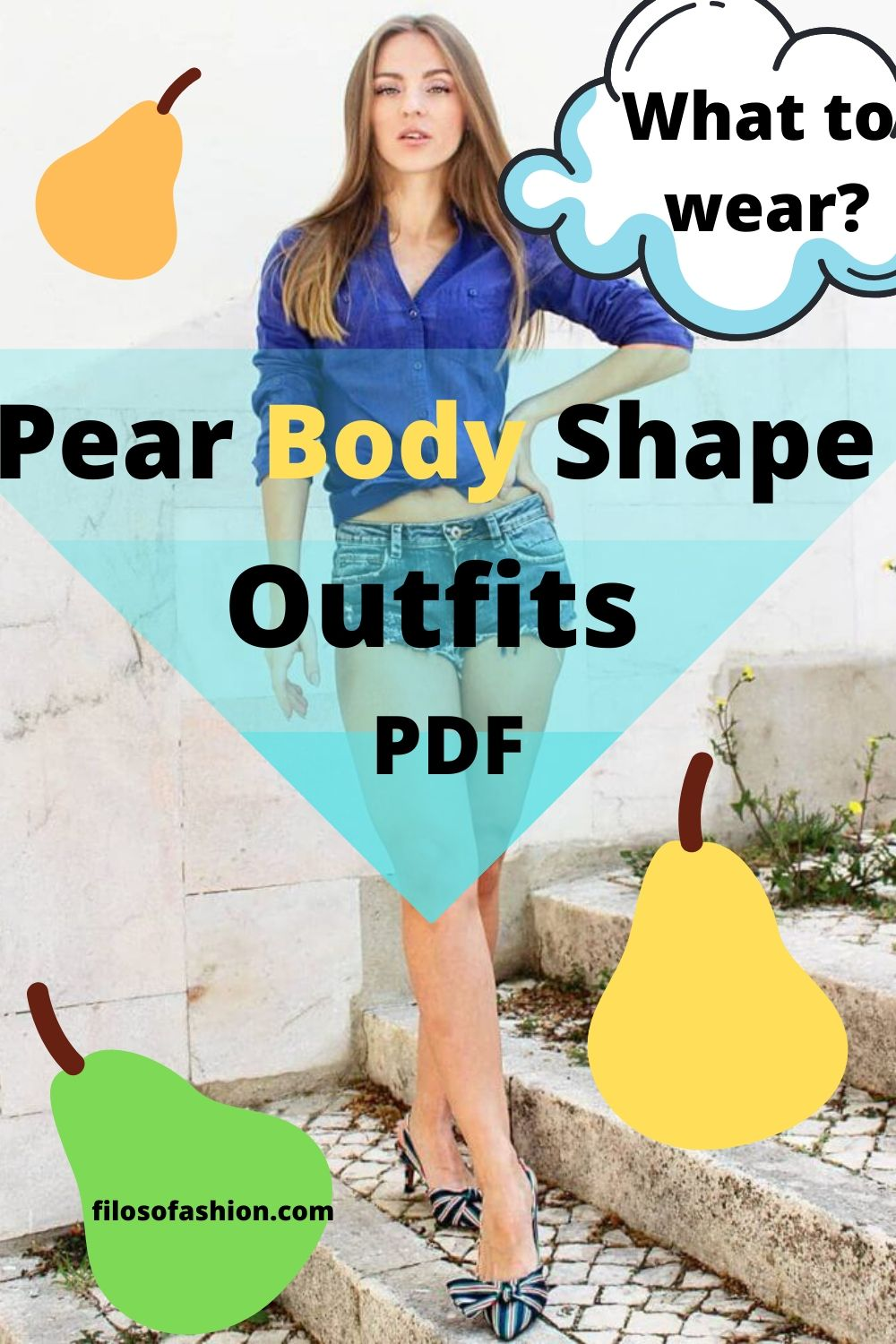 Pear Body Shape What to wear outfits