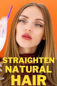 Straighten Natural Long Hair