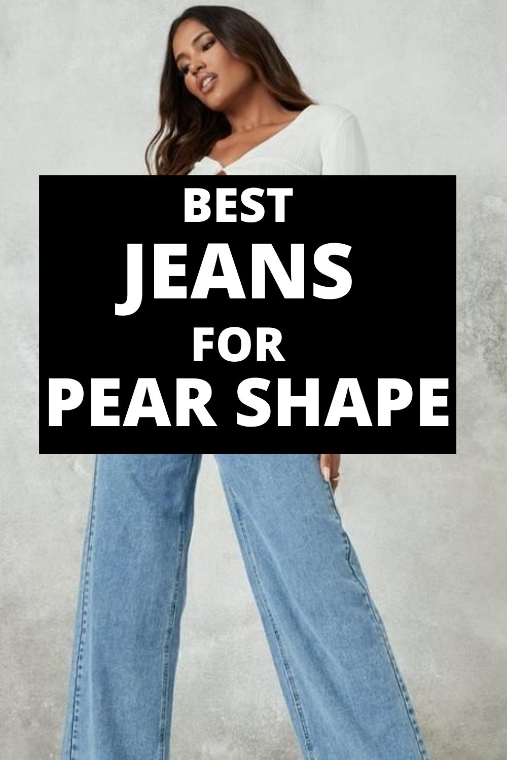 best jeans for a pear shape